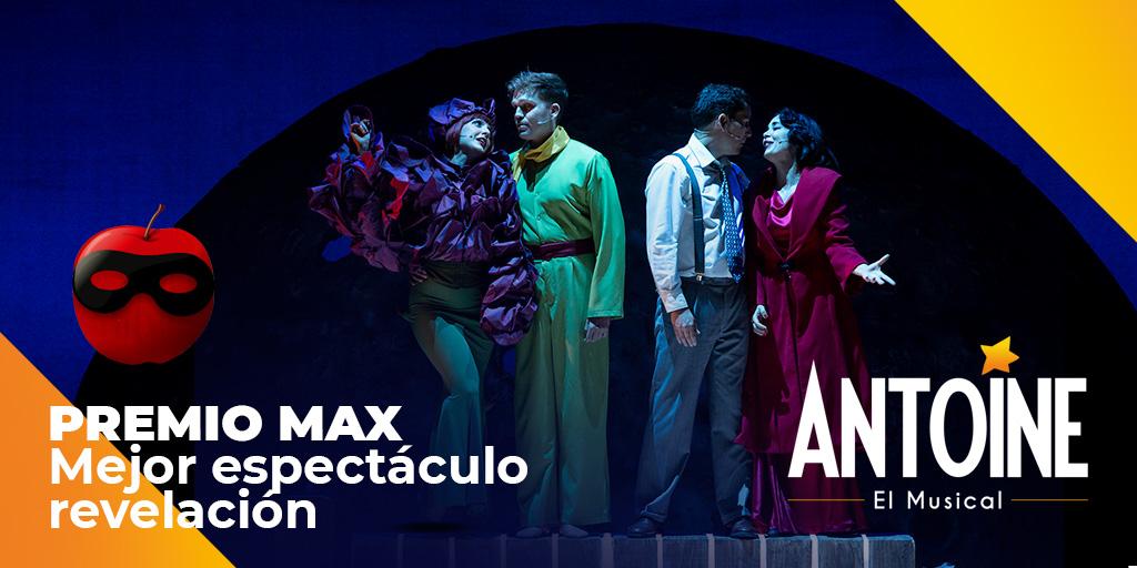 Antoine, El Musical ganador al mejor expectáculo revelación